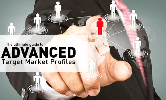 Advanced Target Market Profiles